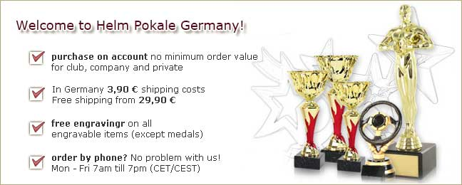 Welcome to Helm Pokale one of the biggest trophy dealer in Germany!